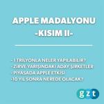 Apple Madalyonu Kısım II: Nereden nereye?