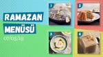Ramazan ayına özel günlük iftar menüsü #2