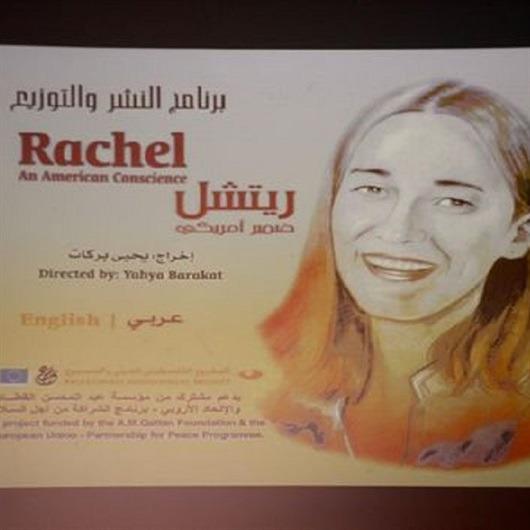 Rachel Corrie'nin vicdanları sorgulatan hikayesi