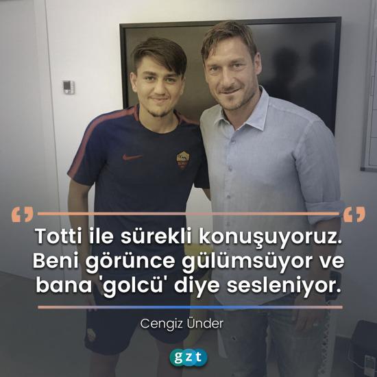 Cengiz Ünder: Totti bana 'golcü' diyor