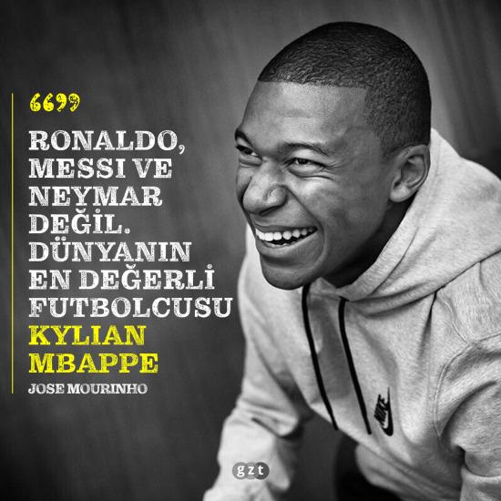 Mourinho'ya göre en iyisi Mbappe