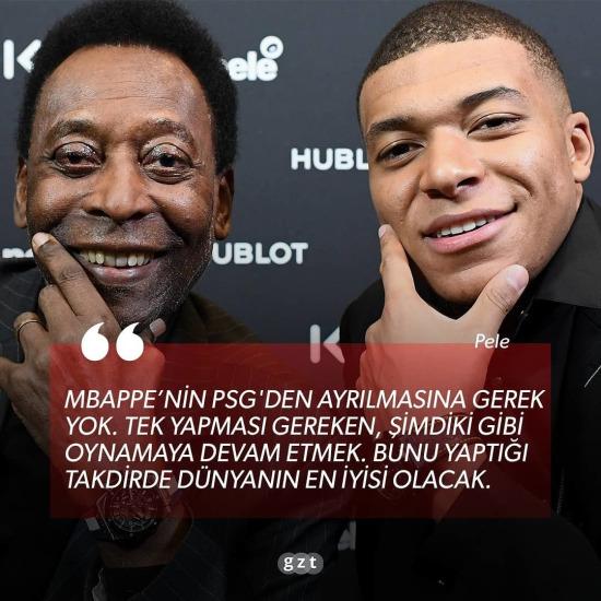 Pele'den Mbappe'ye tavsiye
