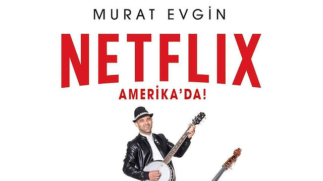 Netflix'ten Murat Evgin sürprizi