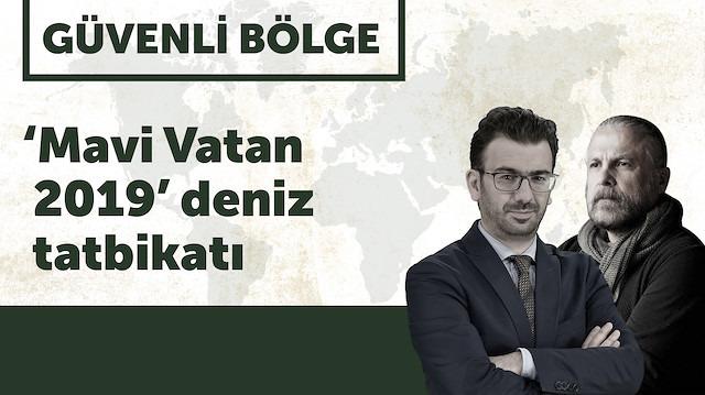 Güvenli Bölge: 'Mavi Vatan 2019'