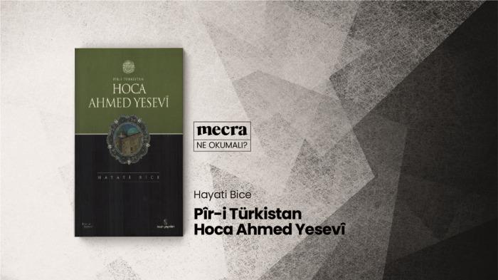 Pîr-i Türkistan Hoca Ahmed Yesevi