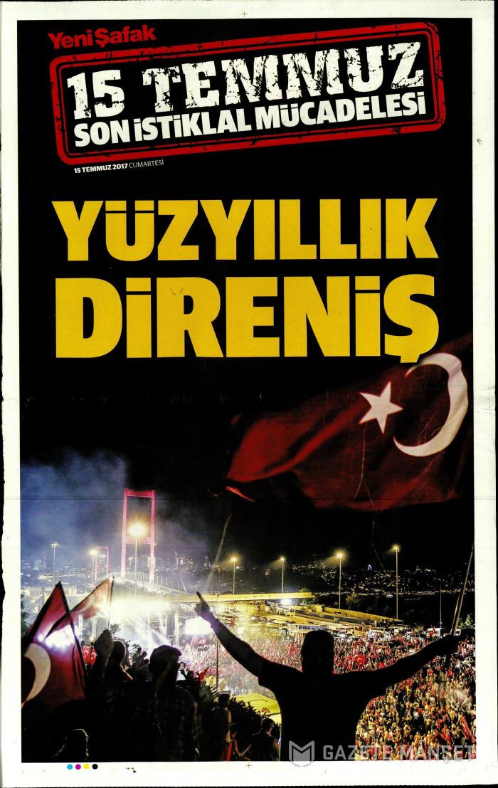 YENİ ŞAFAK EK 1 Gazetesi 15 Temmuz 2017, Cumartesi Günü Manşeti