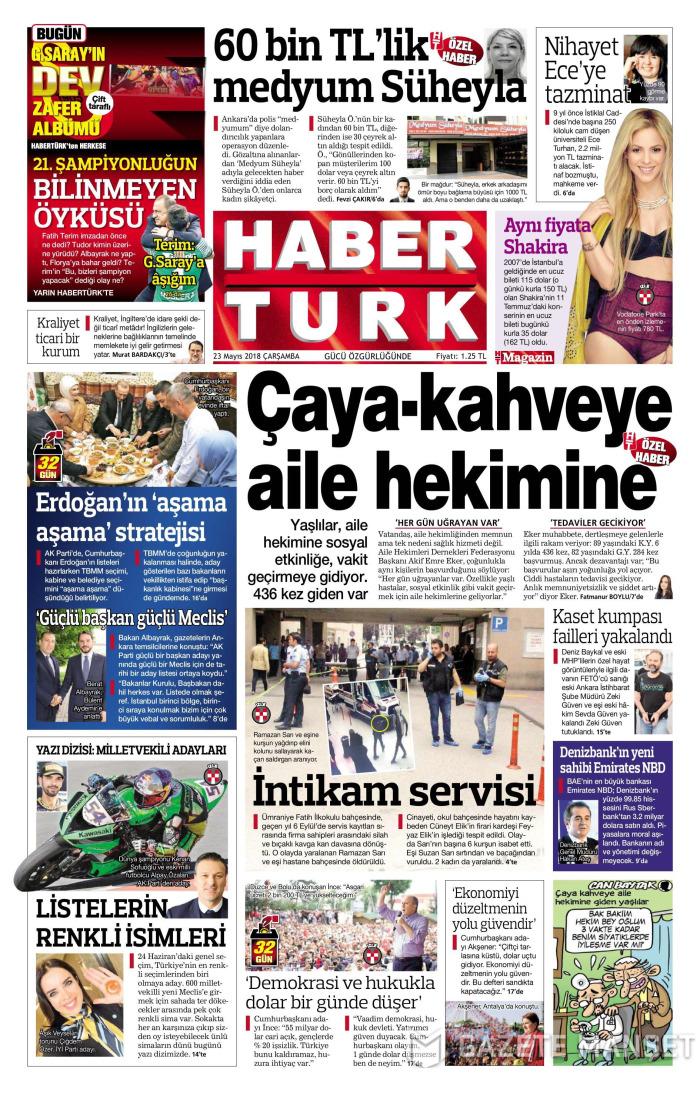 HABERTÜRK Gazetesi 23 Mayıs 2018, Çarşamba Günü Manşeti