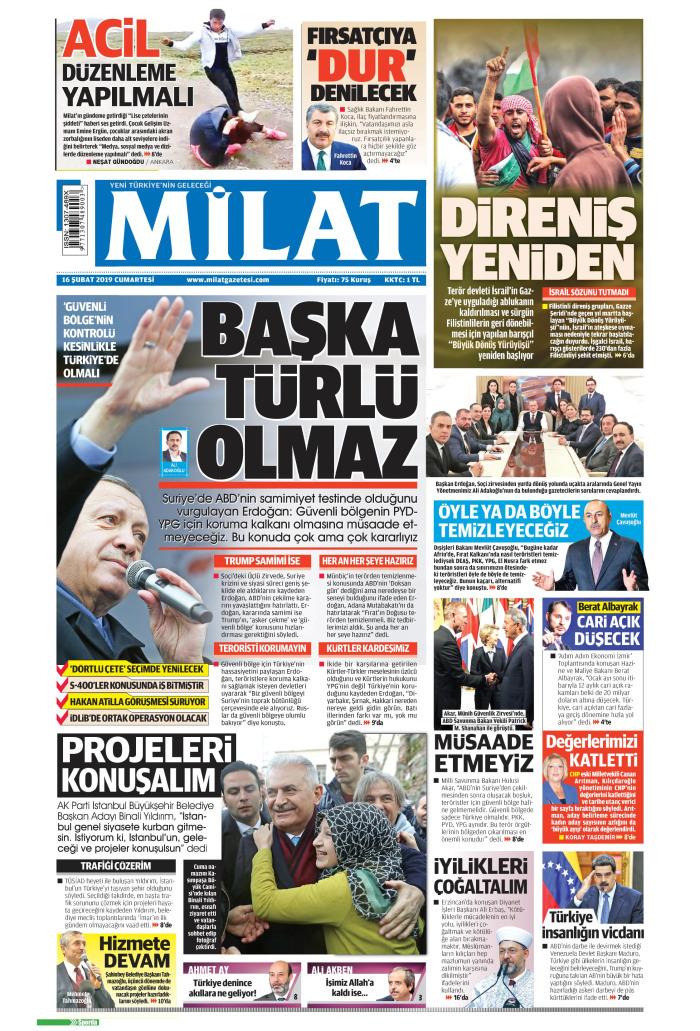 MİLAT Gazetesi 16 Şubat 2019, Cumartesi Günü Manşeti