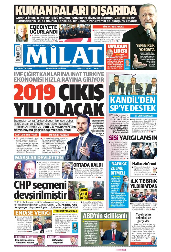 MİLAT Gazetesi 26 Şubat 2019, Salı Günü Manşeti