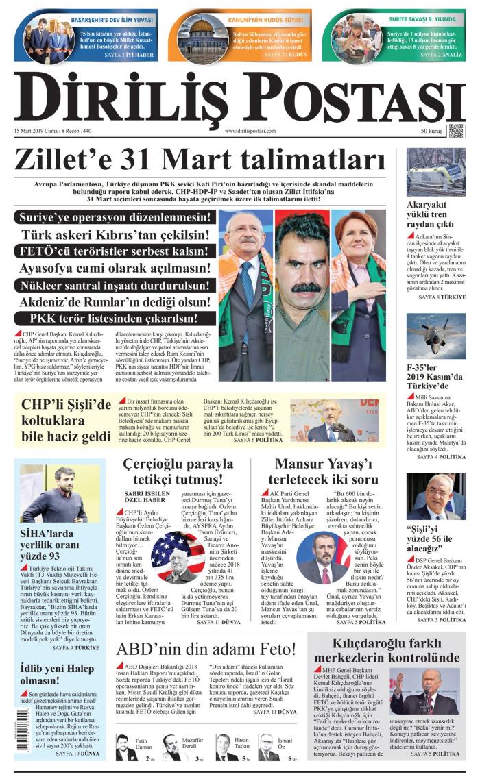 DİRİLİŞ POSTASI Gazetesi 15 Mart 2019, Cuma Günü Manşeti