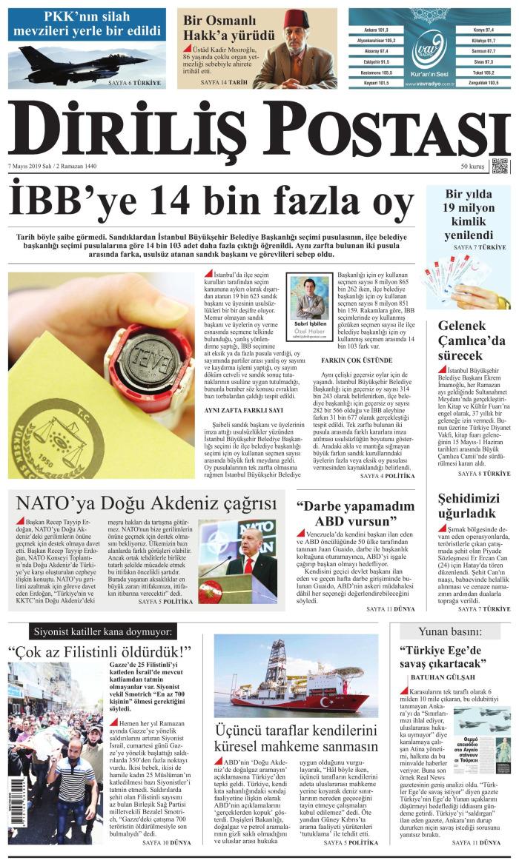 DİRİLİŞ POSTASI Gazetesi 7 Mayıs 2019, Salı Günü Manşeti