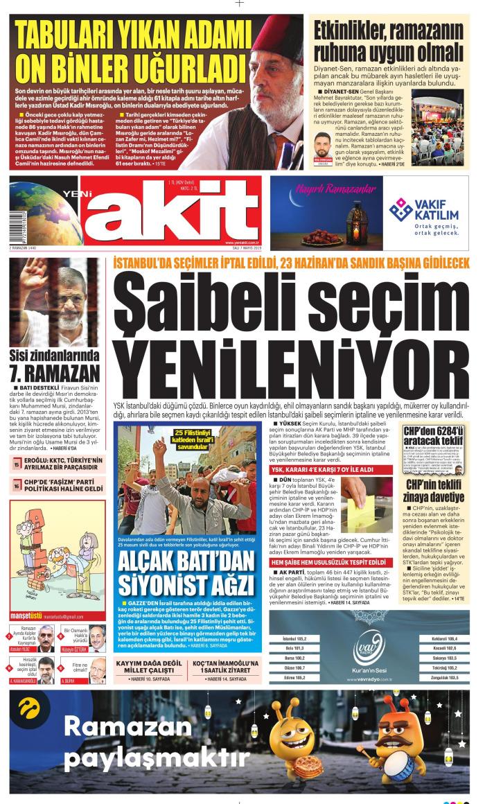 YENİ AKİT Gazetesi 7 Mayıs 2019, Salı Günü Manşeti