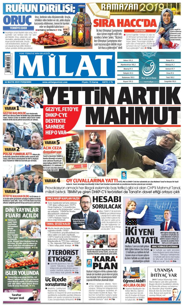 MİLAT Gazetesi 16 Mayıs 2019, Perşembe Günü Manşeti
