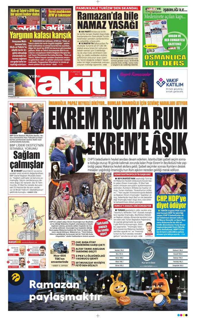 YENİ AKİT Gazetesi 18 Mayıs 2019, Cumartesi Günü Manşeti