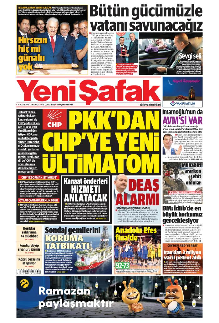 YENİ ŞAFAK Gazetesi 18 Mayıs 2019, Cumartesi Günü Manşeti