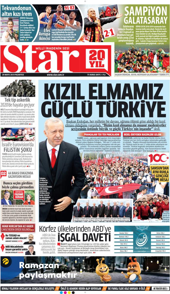 STAR Gazetesi 20 Mayıs 2019, Pazartesi Günü Manşeti