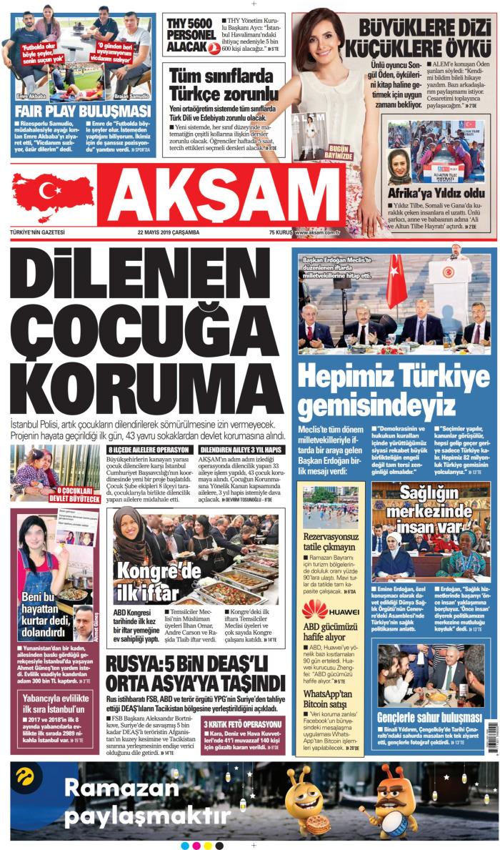 AKŞAM Gazetesi 22 Mayıs 2019, Çarşamba Günü Manşeti