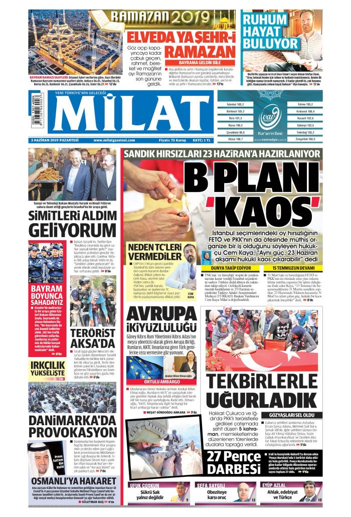 MİLAT Gazetesi 3 Haziran 2019, Pazartesi Günü Manşeti