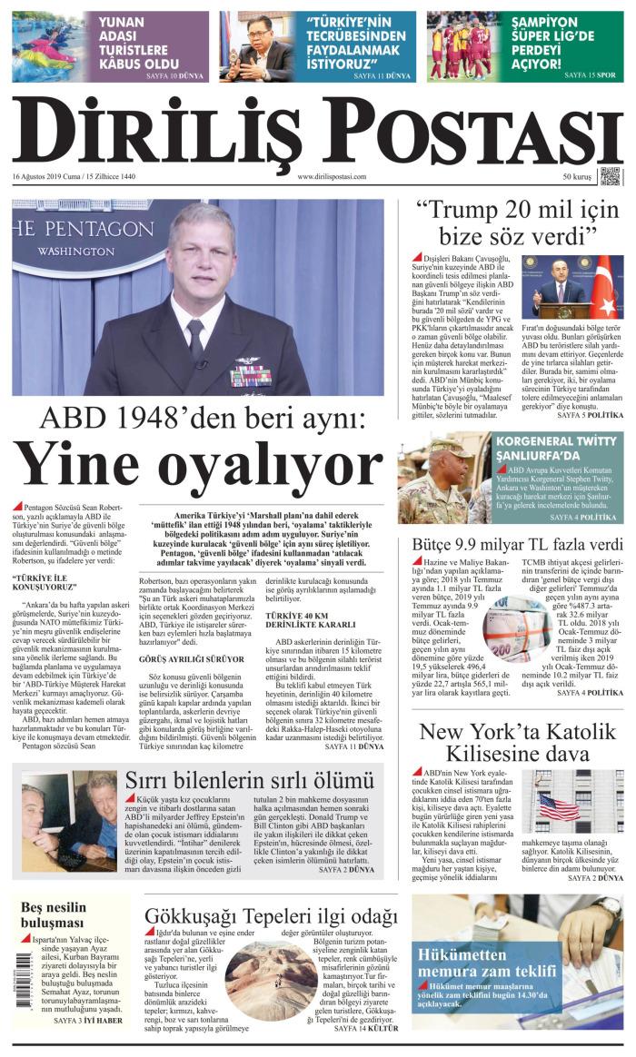 DİRİLİŞ POSTASI Gazetesi 16 Ağustos 2019, Cuma Günü Manşeti