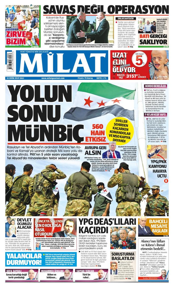 MİLAT Gazetesi 15 Ekim 2019, Salı Günü Manşeti