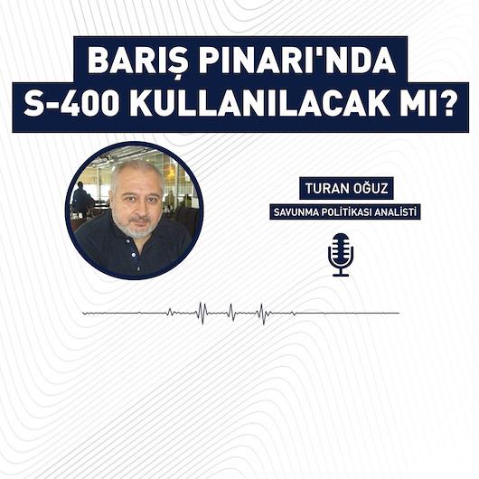 Barış Pınarı Harekatında S-400'ler kullanılacak mı?