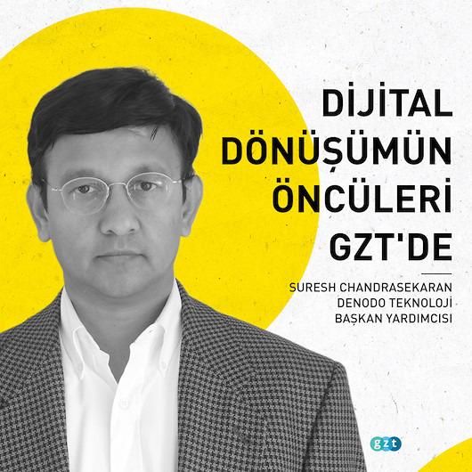 Dijital Dönüşüm Lideri Suresh Chandrasekaran: 'Yenilik aykırı olduğunuz zaman gelir'